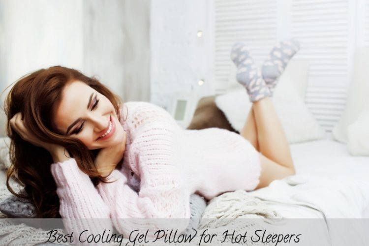 Best Cooling Gel Pillow for Hot Sleeper