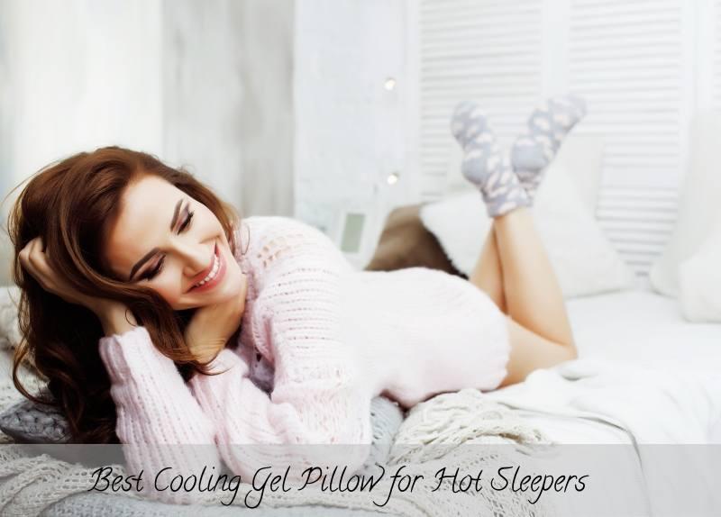 Best Cooling Gel Pillow for Hot Sleeper