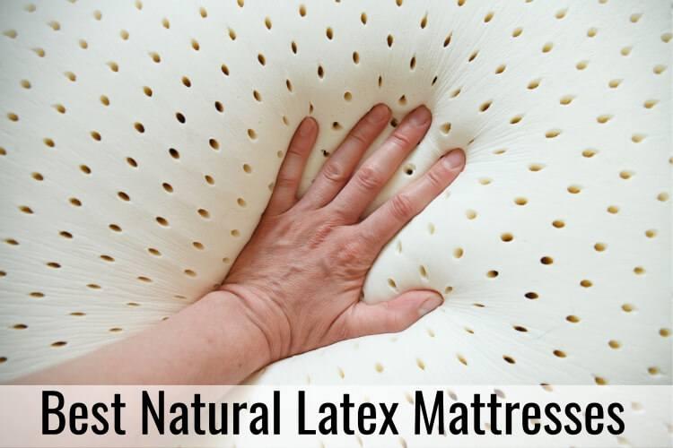 Best Natural Latex Mattresses