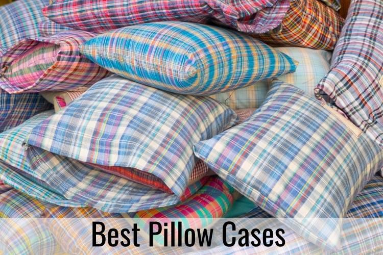Best Pillow Cases