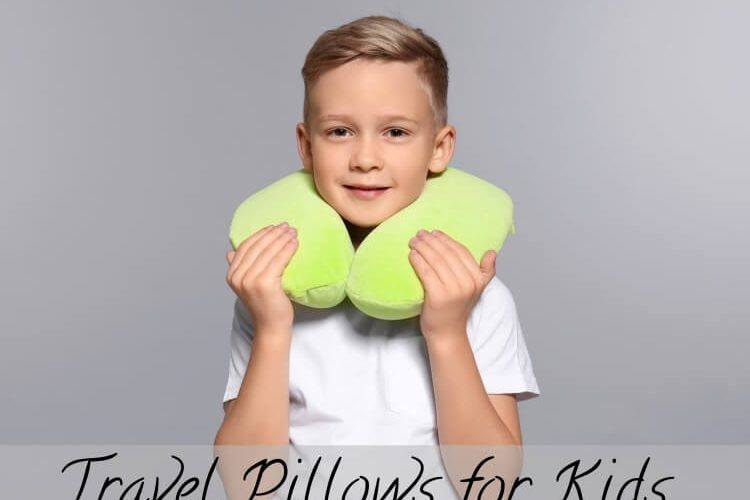 Best Travel Pillows for Kid