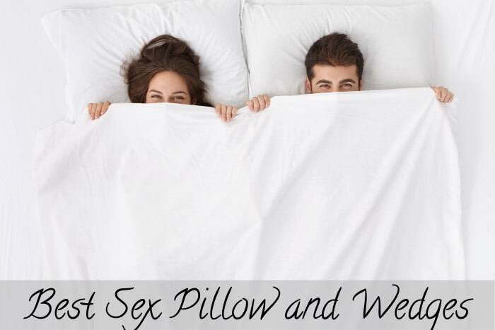 Best Sex Pillows and Wedges