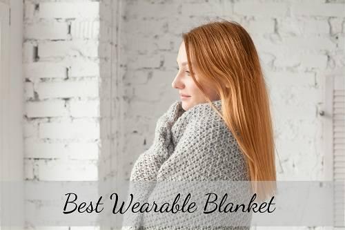 Best Wearable Blankets