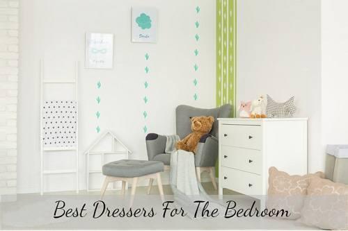 5 Best Dressers For The Bedroom 2019 - BedRoomCritic