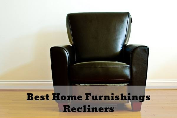 5 Best Home Furnishings Recliners 2020 BedRoomCritic